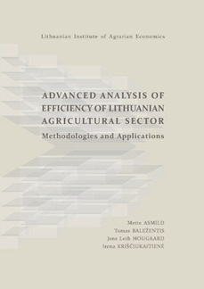 ANALYSIS OF EFFICIENCY OF LITHUANIAN AGRICULTURAL SECTOR